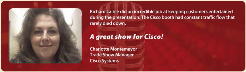 Charlotte Montemayor, Cisco Systems | Richard Laible Trade Show Presenter Corporate Emcee