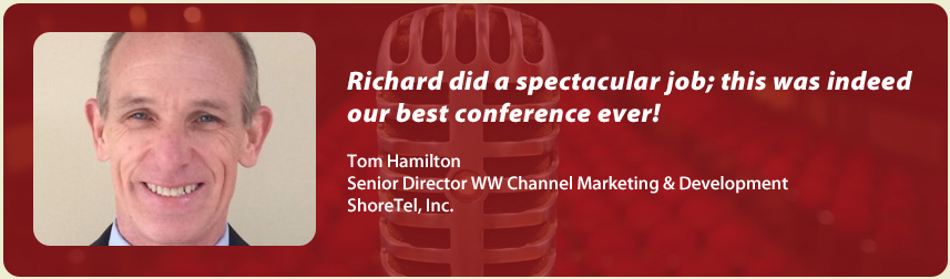 Tom Hamiliton, ShoreTel | Richard Laible Trade Show Presenter Corporate Emcee