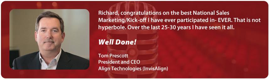 Tom Prescott, Align Technologies (InvisAlign) | Richard Laible Trade Show Presenter Corporate Emcee